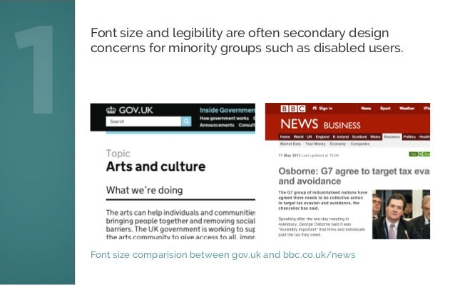 Font size comparision between gov.uk and bbc.co.uk/news 1 Font size and legibility are often secondary design concerns for...
