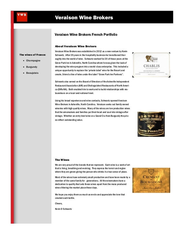 VWB  Veraison Wine Brokers Veraison Wine Brokers French Portfolio About Veraison Wine Brokers  The wines of France:  Cham...
