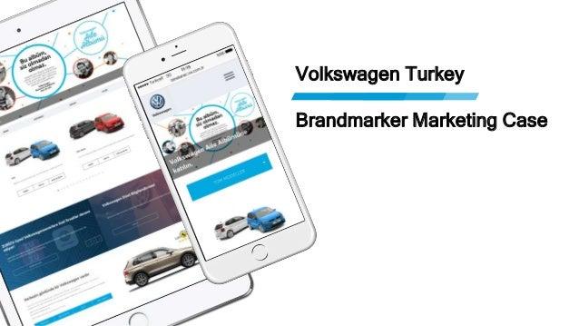 Volkswagen Turkey Brandmarker Marketing Case