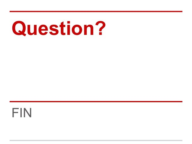 Question?FIN