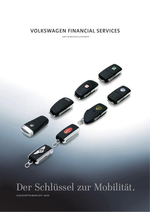 Der Schlüssel zur Mobilität. geschäftsbericht 2009