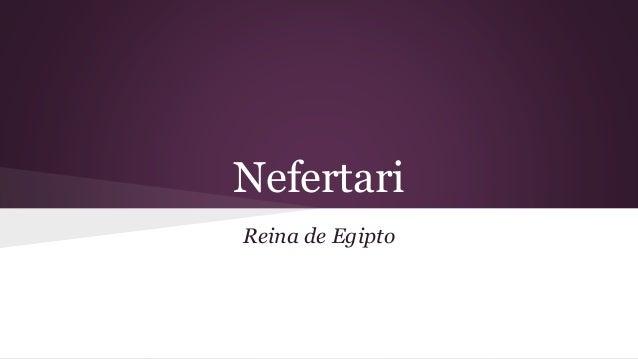 Nefertari Reina de Egipto
