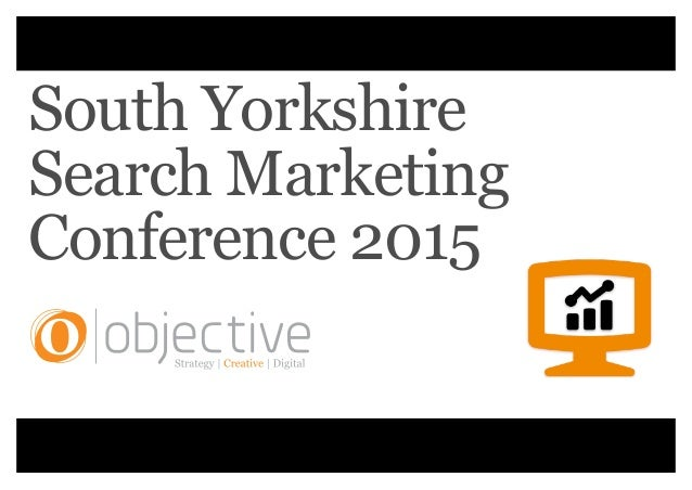 The 2015 South Yorkshire Search Marketing Conference