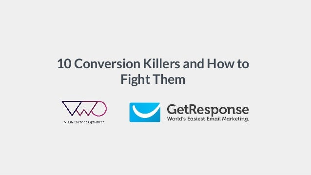 10 Conversion Killers and How to Fight Them