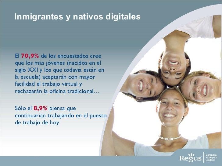 Inmigrantes y nativos digitales <ul><li>El  70,9%  de los encuestados cree que los más jóvenes (nacidos en el siglo XXI y ...