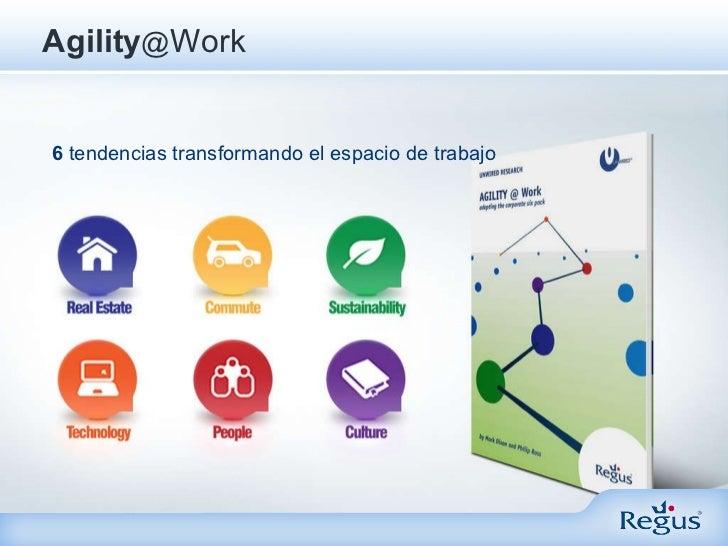 Agility @ Work 6  tendencias transformando el espacio de trabajo