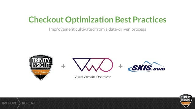 + + Checkout Optimization Best Practices Improvement cultivated from a data-driven process