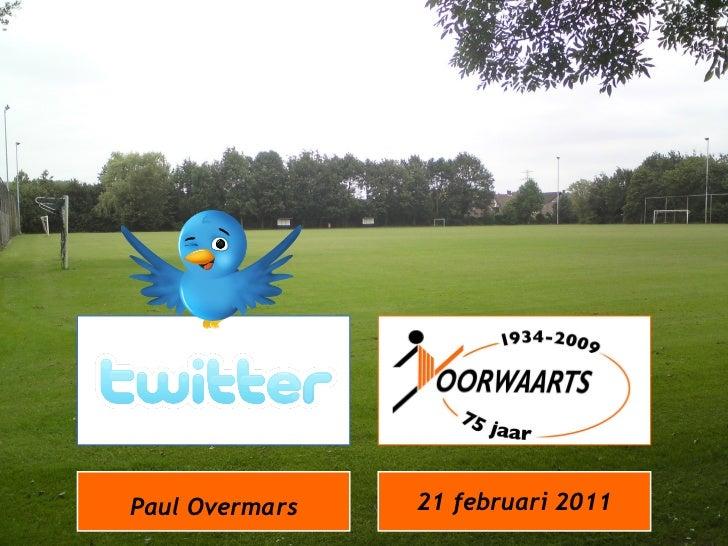 Paul Overmars 21 februari 2011