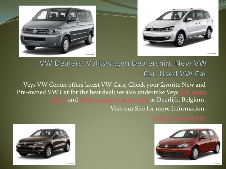 Volkswagen Car Dealers Used Vw Car Vw Auto Parts And Service