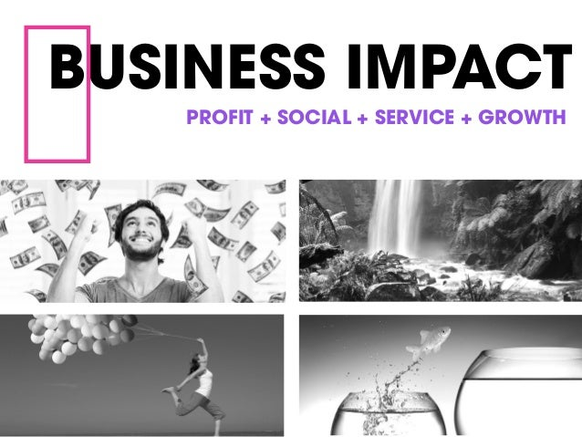 the impact of design on business Realizing the impact of organization design 1 to the executive committee well done to you all on a very successful business transformation programme.