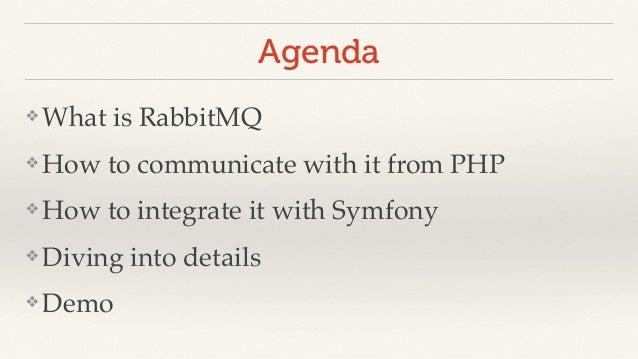 Scaling Symfony2 apps with RabbitMQ - Symfony UK Meetup Slide 3