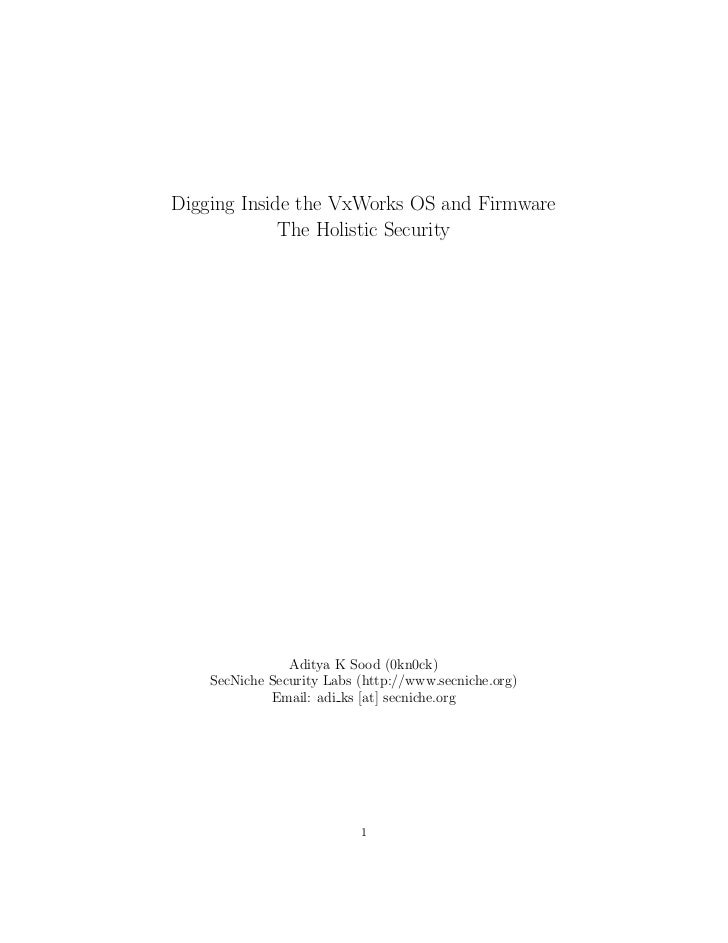 Digging Inside the VxWorks OS and Firmware             The Holistic Security                Aditya K Sood (0kn0ck)    SecN...