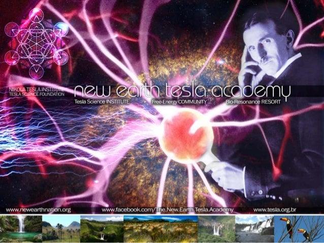 New Earth Nation Brazil - The New Earth Tesla Academy