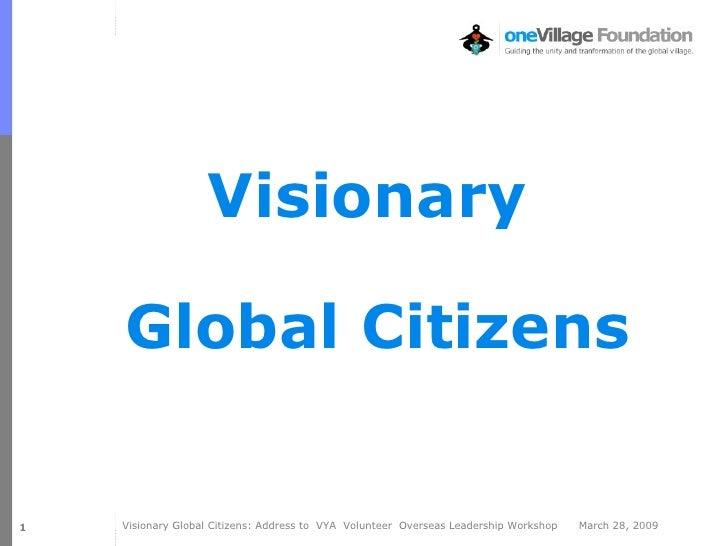 Visionary  Global Citizens Jim @