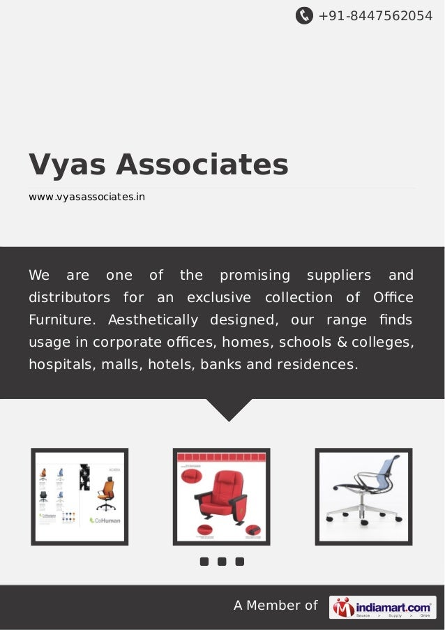 +91-8447562054  Vyas Associates www.vyasassociates.in  We  are  one  of  the  promising  suppliers  and  distributors for ...