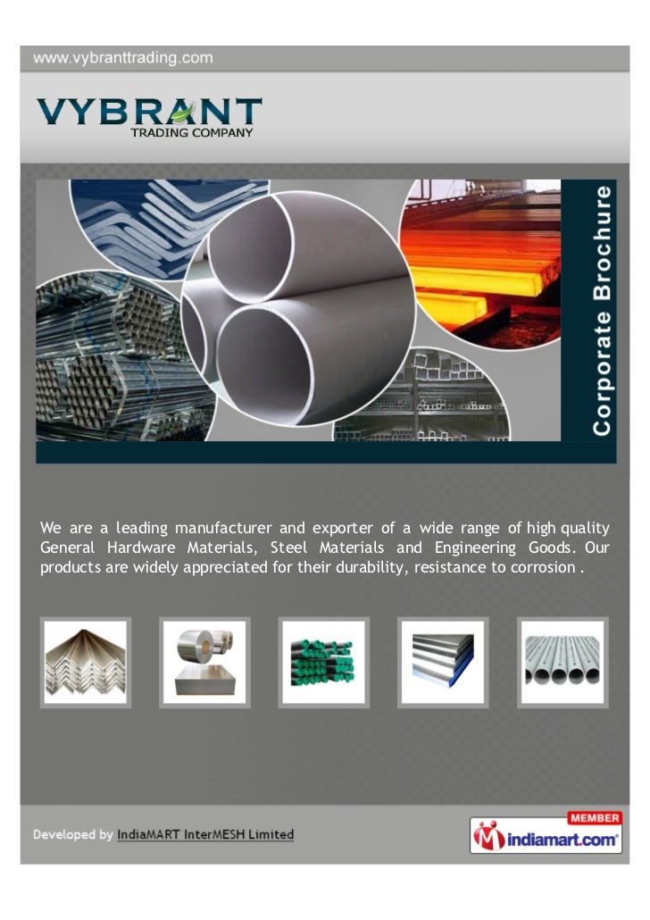 We are a leading manufacturer and exporter of a wide range of high qualityGeneral Hardware Materials, Steel Materials and ...