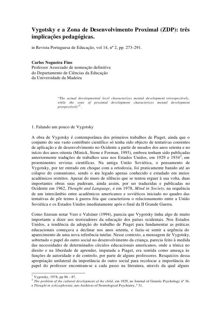 Vygotsky e a Zona de Desenvolvimento Proximal (ZDP): três implicações pedagógicas. in Revista Portuguesa de Educação, vol ...