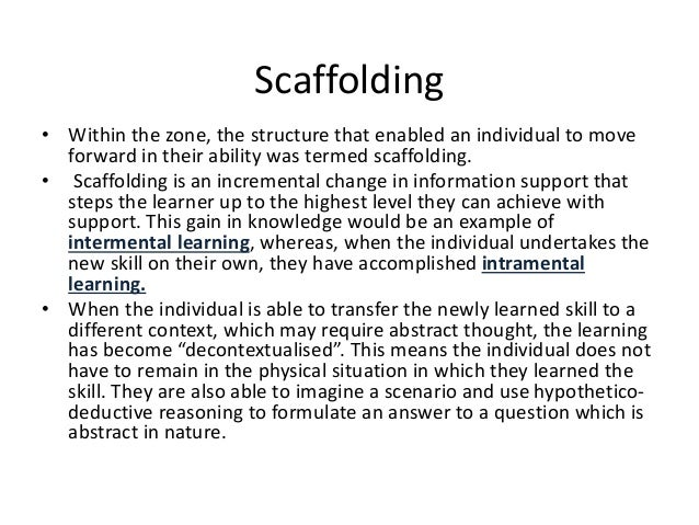 theory of scaffolding Learning theories: jerome bruner on the scaffolding of learning.