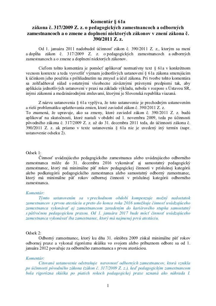 Komentár § 61a  zákona č. 317/2009 Z. z. o pedagogických zamestnancoch a odbornýchzamestnancoch a o zmene a doplnení niekt...