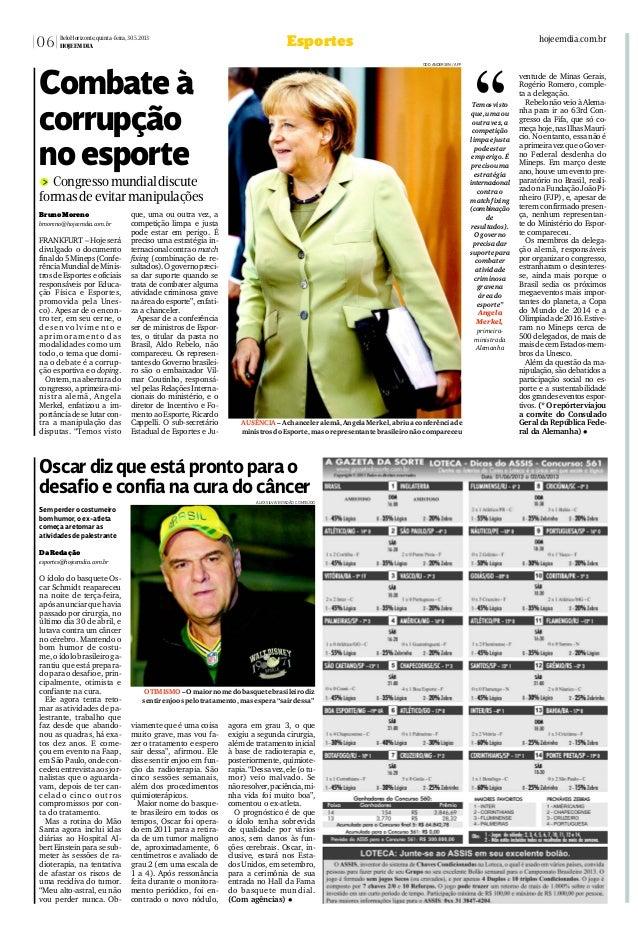 BrunoMoreno bmoreno@hojeemdia.com.br FRANKFURT – Hoje será divulgado o documento finaldo5Mineps(Confe- rênciaMundialdeMini...