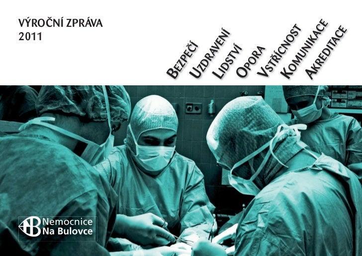 obalka.indd 1                                2011                                VÝROČNÍ ZPRÁVA                 BE        ...