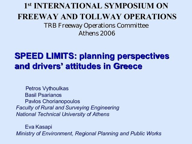 1st INTERNATIONAL SYMPOSIUM ONFREEWAY AND TOLLWAY OPERATIONS           TRB Freeway Operations Committee                   ...