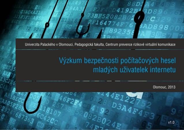 Téměř polovina analyzovaných uživatelů (47,71 %) využívá tzv. univerzální heslo pro přístup k více službám na internetu, p...