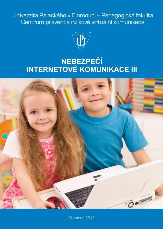 Nebezpečí internetové komunikace 3