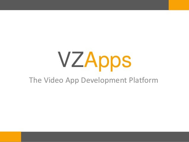 VZAppsThe Video App Development Platform