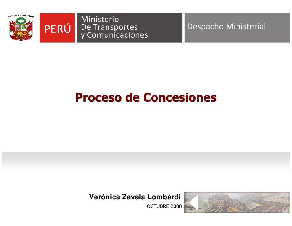 Ministerio DeTransportes                   DespachoMinisterial yComunicaciones     Proceso de Concesiones       Verónic...