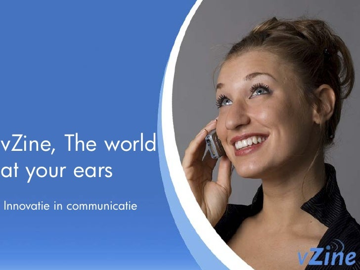 vZine, The world at your ears Innovatie in communicatie