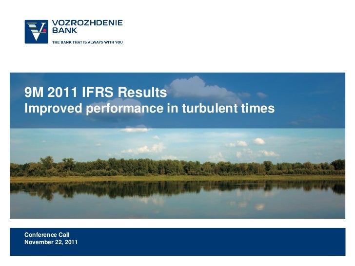 9M 2011 IFRS ResultsImproved performance in turbulent timesConference CallNovember 22, 2011