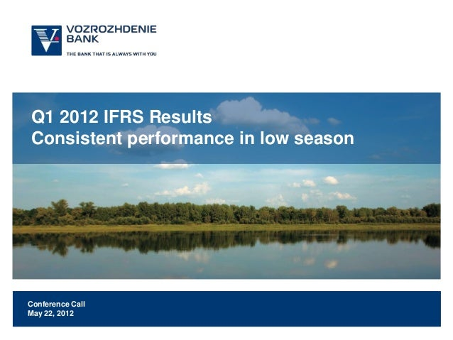 Q1 2012 IFRS ResultsConsistent performance in low seasonConference CallMay 22, 2012