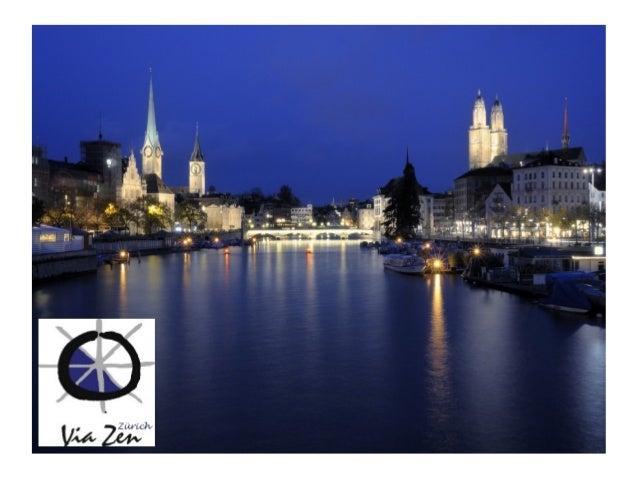 Via Zen Zürich – Retrospectiva 2012