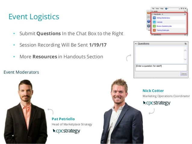 Event Logistics • Submit Questions In the Chat Box to the Right • Session Recording Will Be Sent 1/19/17 • More Resources ...
