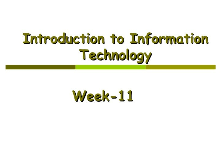 Introduction to Information Technology Week-11