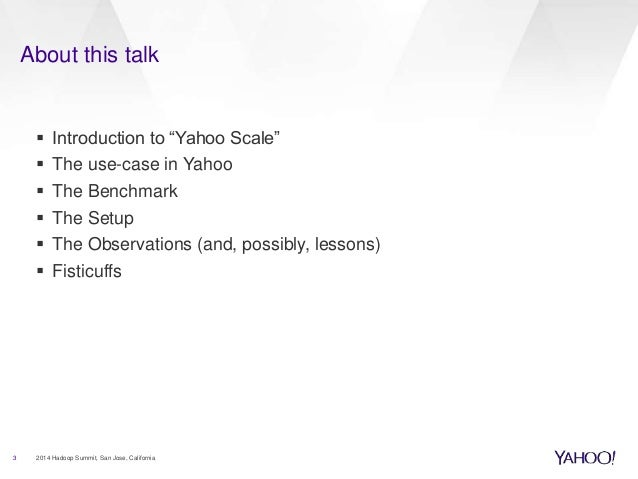 Hive and Apache Tez: Benchmarked at Yahoo! Scale Slide 3