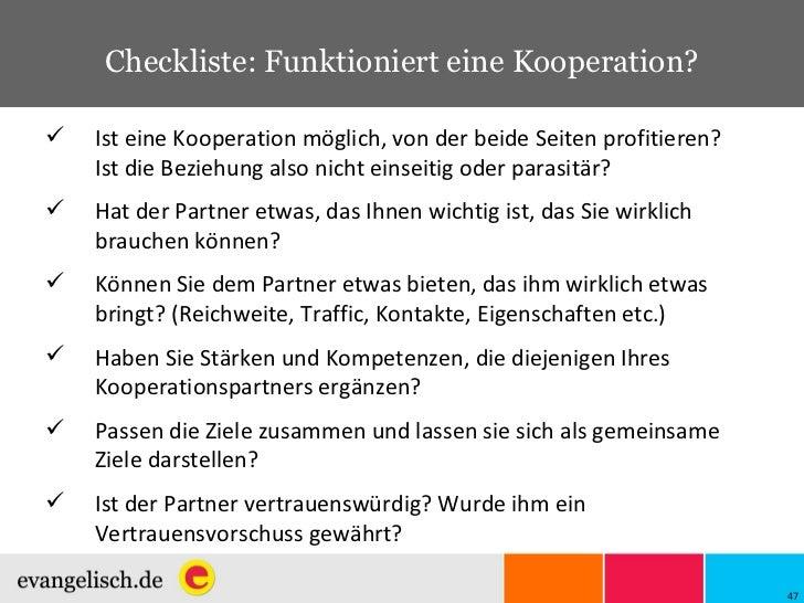 Checkliste: Funktioniert eine Kooperation? <ul><li>Ist eine Kooperation möglich, von der beide Seiten profitieren? Ist die...