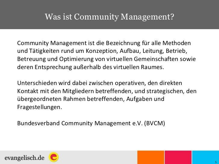 Was ist Community Management? Community Management ist die Bezeichnung für alle Methoden und Tätigkeiten rund um Konzeptio...