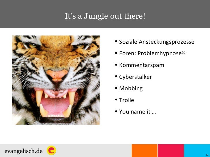 It's a Jungle out there! <ul><li>Soziale Ansteckungsprozesse </li></ul><ul><li>Foren: Problemhypnose 10 </li></ul><ul><li>...