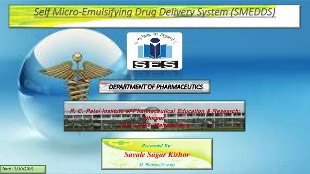 DEPARTMENT OF PHARMACEUTICS R. C. Patel Institute of Pharmaceutical Education & Research; Shirpur. Dist: Dhule, Maharashtr...