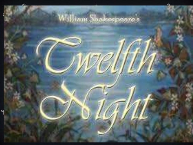 comparison between two heroines play twelfth night william Everything you ever wanted to know about the characters in twelfth night, or  what you will, written by  by william shakespeare  viola is twelfth night's  gender-bending heroine  the play's opening scene gives us our first gander at.