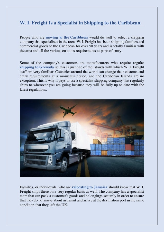 W  i  freight is a specialist in shipping to the caribbean