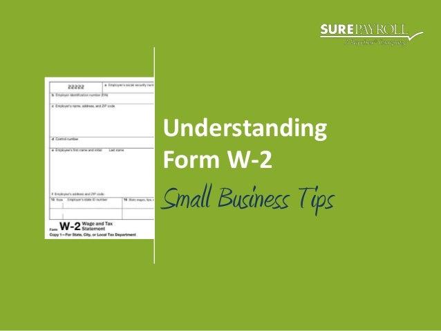 UnderstandingForm W-2Small Business Tips