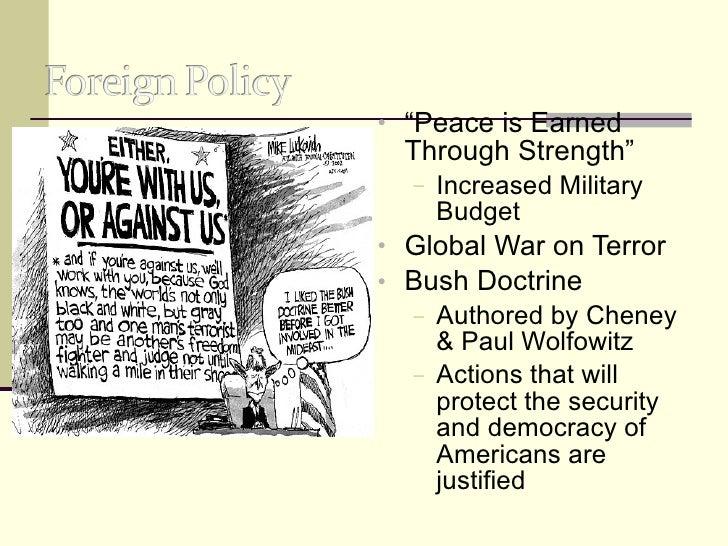 "<ul><li>"" Peace is Earned Through Strength"" </li></ul><ul><ul><li>Increased Military Budget  </li></ul></ul><ul><li>Global..."