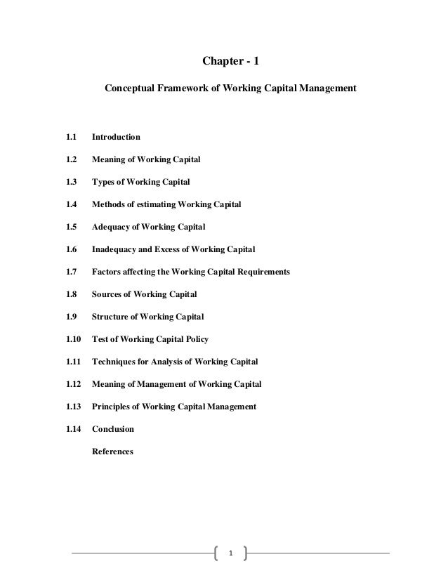 Chapter - 1          Conceptual Framework of Working Capital Management1.1    Introduction1.2    Meaning of Working Capita...