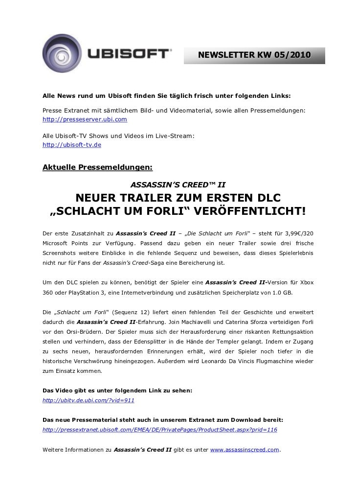 NEWSLETTER KW 05/2010Alle News rund um Ubisoft finden Sie täglich frisch unter folgenden Links:Presse Extranet mit sämtlic...