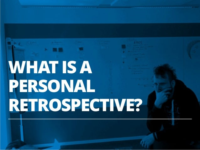 Personal Retrospectives (JAX London 2014 & W-JAX 2014) Slide 3