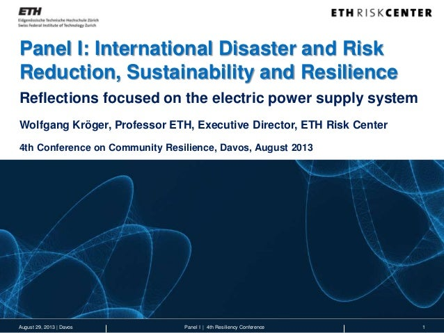 Panel I: International Disaster and Risk Reduction, Sustainability and Resilience 1Panel I | 4th Resiliency Conference Ref...