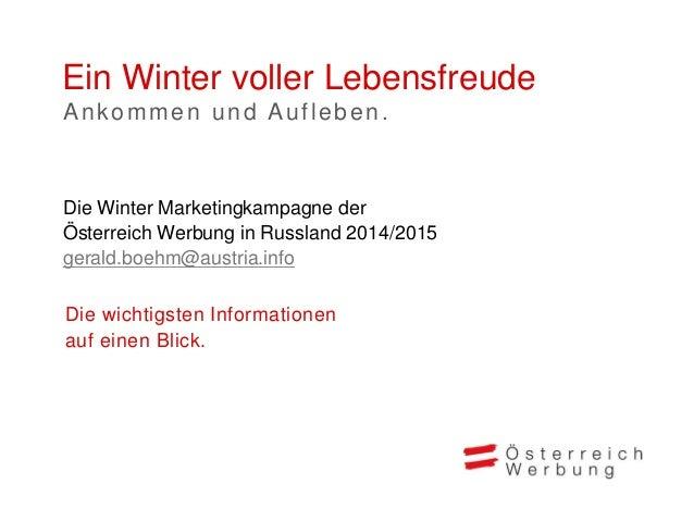 ÖW Marketingkampagne Winter 2014/15 Russland Slide 2